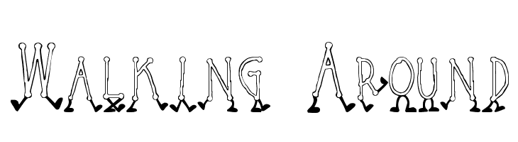 Walking Around  Free Fonts Download