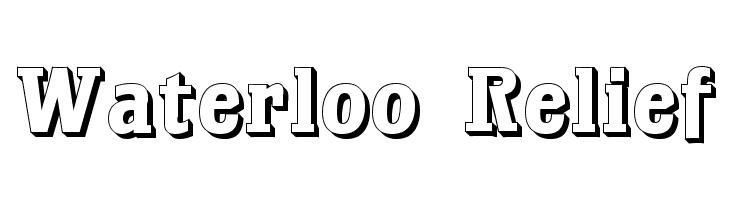 Waterloo Relief  नि: शुल्क फ़ॉन्ट्स डाउनलोड