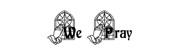 We Pray  font caratteri gratis