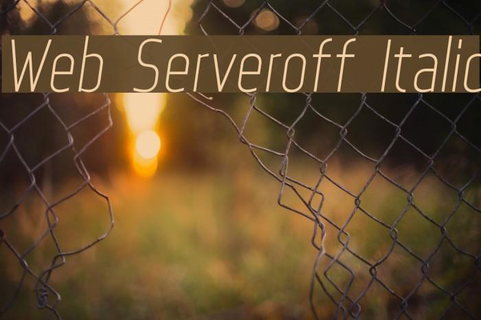 Web Serveroff Italic Font examples