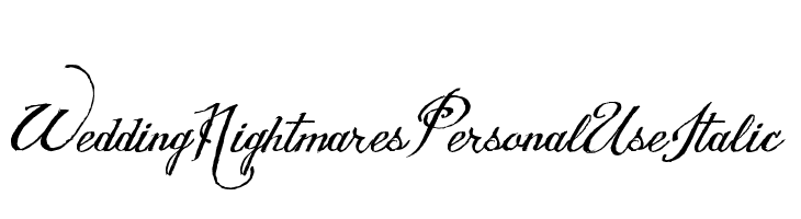 Wedding Nightmares Personal Use Italic  フリーフォントのダウンロード