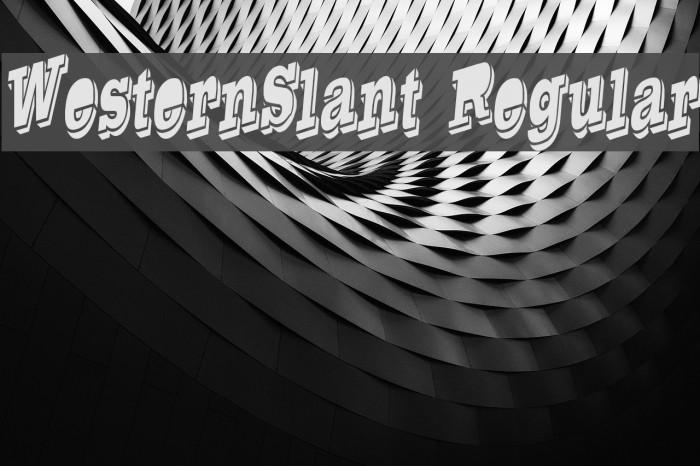 WesternSlant Regular Font examples