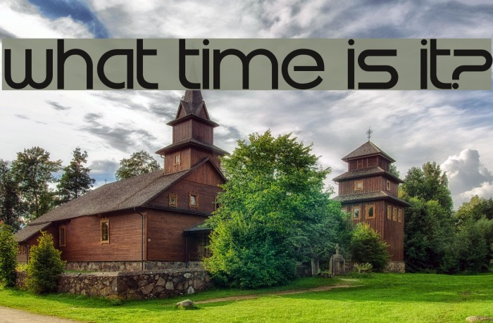 What time is it? Font examples