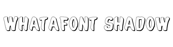 Whatafont Shadow  les polices de caractères gratuit télécharger