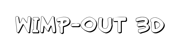 Wimp-Out 3D  Free Fonts Download
