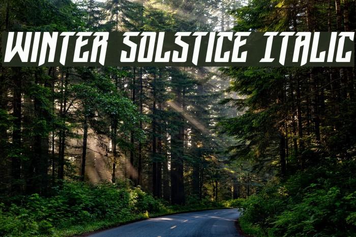 Winter Solstice Italic फ़ॉन्ट examples