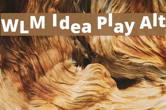 WLM Idea Play Alt Font examples