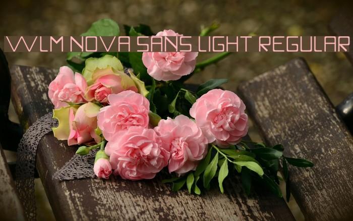 WLM Nova Sans Light Regular फ़ॉन्ट examples