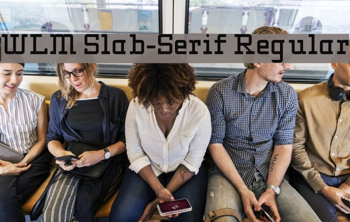 WLM Slab-Serif Regular Fonte examples
