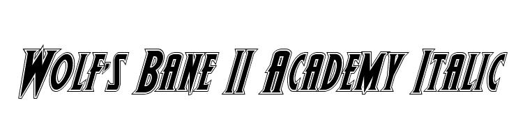 Wolf's Bane II Academy Italic  Скачать бесплатные шрифты
