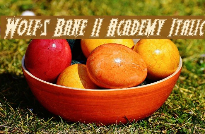 Wolf's Bane II Academy Italic Шрифта examples