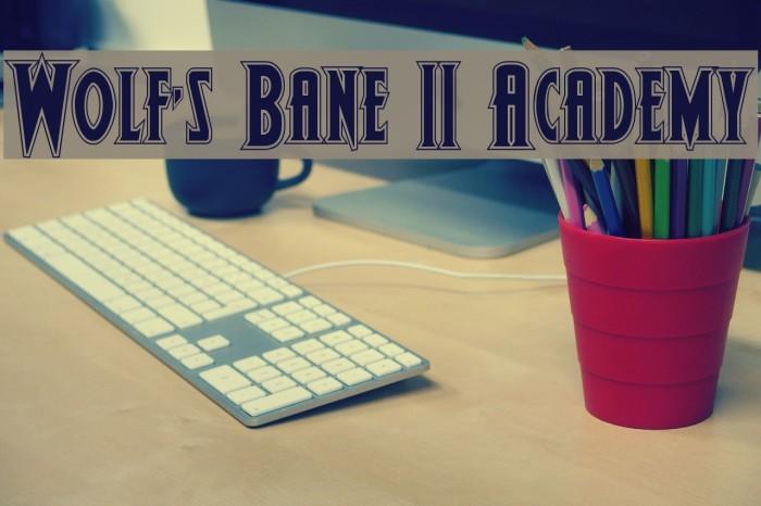 Wolf's Bane II Academy Font examples