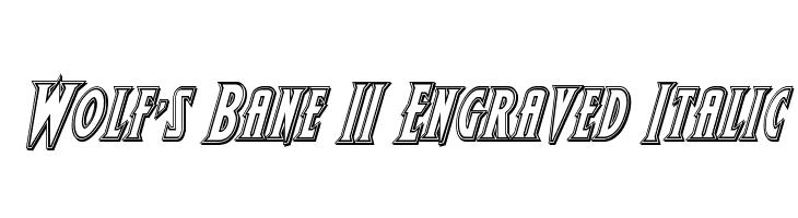 Wolf's Bane II Engraved Italic  Скачать бесплатные шрифты