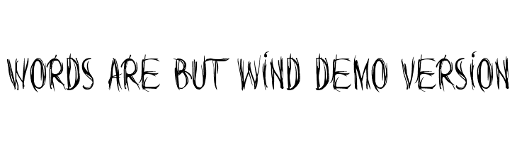 Words are but wind Demo Version  Free Fonts Download