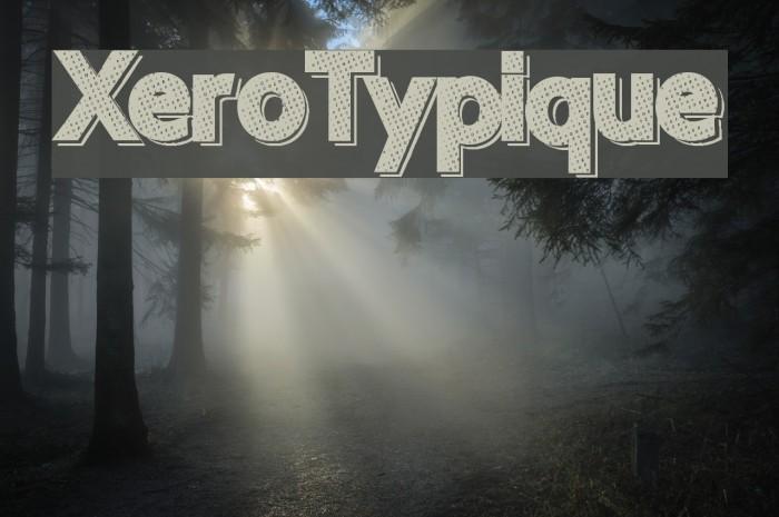 XeroTypique फ़ॉन्ट examples