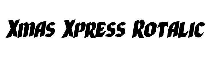Xmas Xpress Rotalic  Free Fonts Download