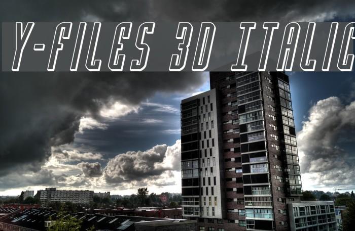 Y-Files 3D Italic फ़ॉन्ट examples