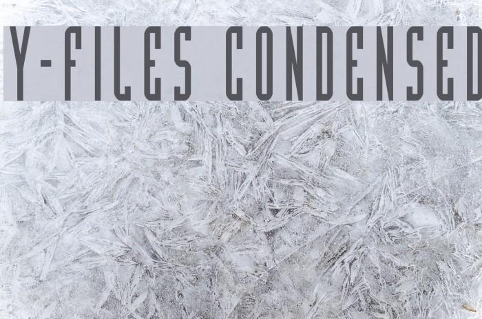 Y-Files Condensed Fonte examples