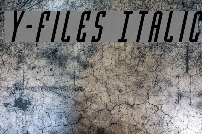 Y-Files Italic Fonte examples