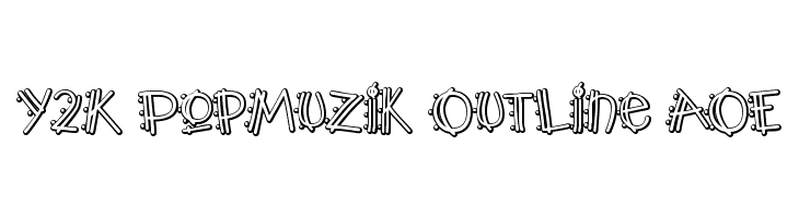 Y2K PopMuzik Outline AOE  नि: शुल्क फ़ॉन्ट्स डाउनलोड