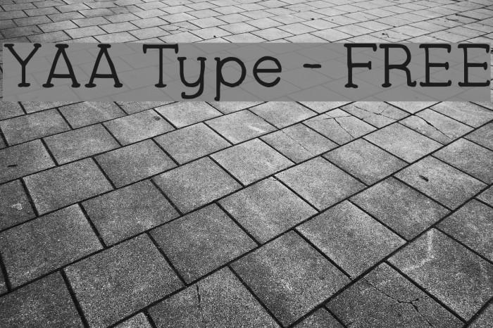 YAA Type - FREE फ़ॉन्ट examples