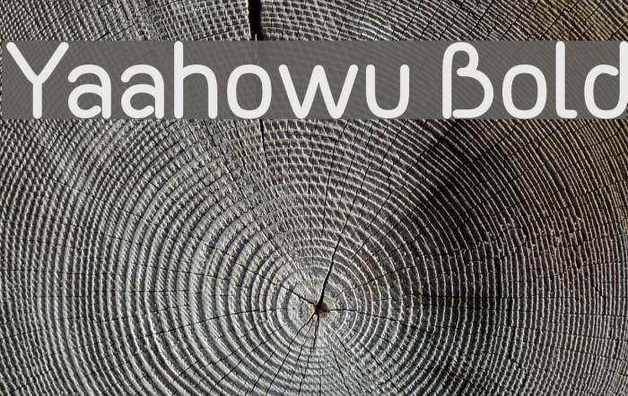 Yaahowu Bold फ़ॉन्ट examples