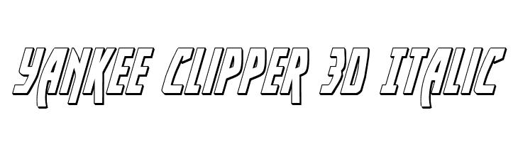 Yankee Clipper 3D Italic  Скачать бесплатные шрифты