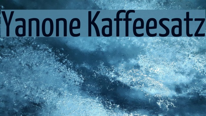 Yanone Kaffeesatz Font examples