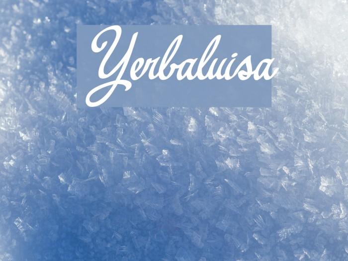 Yerbaluisa Font examples