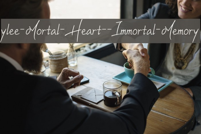 ylee-Mortal-Heart--Immortal-Memory फ़ॉन्ट examples