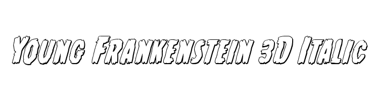 Young Frankenstein 3D Italic  Free Fonts Download