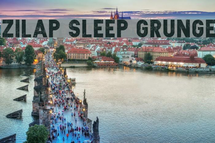 Zilap Sleep Grunge Fonte examples